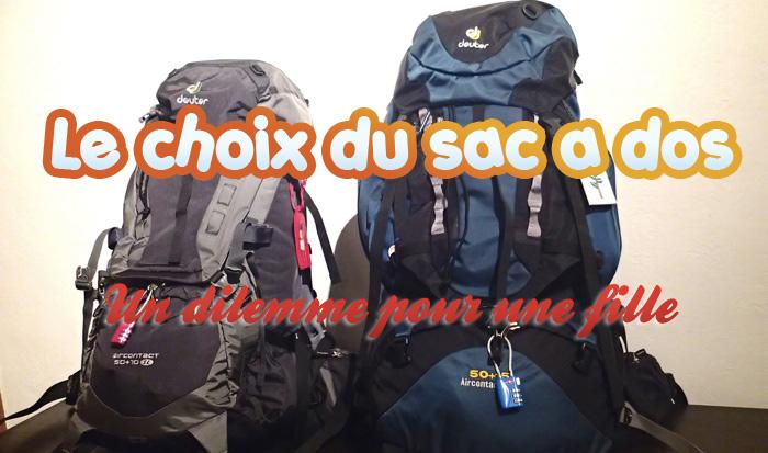Choix du sac a dos de voyage