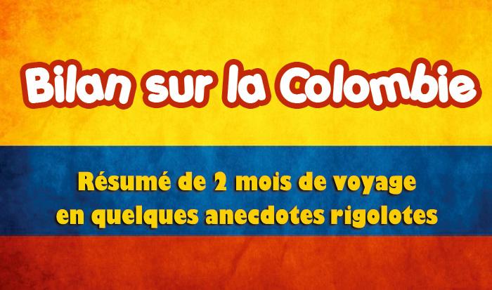 Notre bilan sur la Colombie