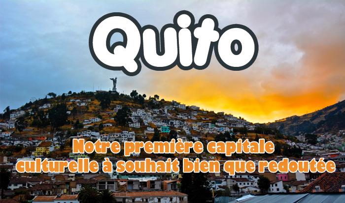 article sur notre visite de Quito