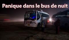 Danger au Pérou, panique dans le bus de nuit